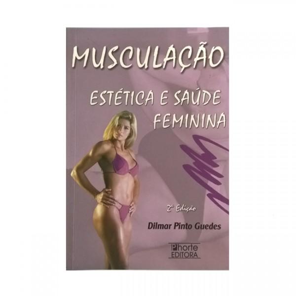 Livro de Musculação, Estética e Saúde Feminina